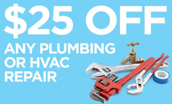 Get $25 Off Any Plumbing Or HVAC Repair