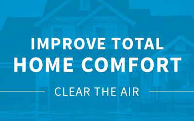 Improve Total Home Comfort