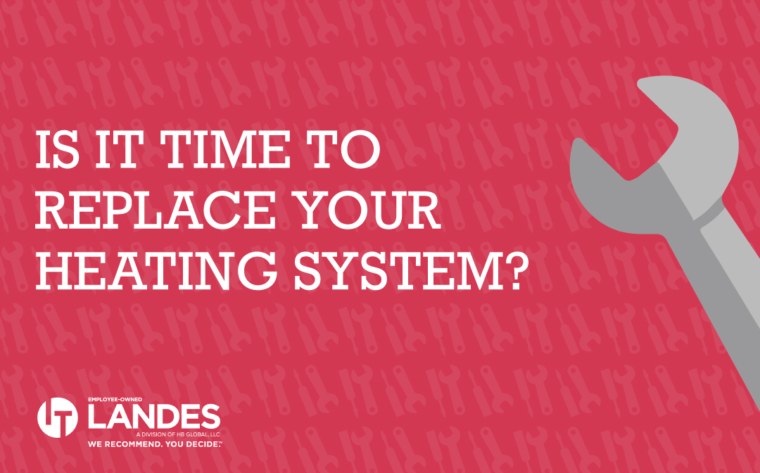 Is It Time To Replace Your Heating System?