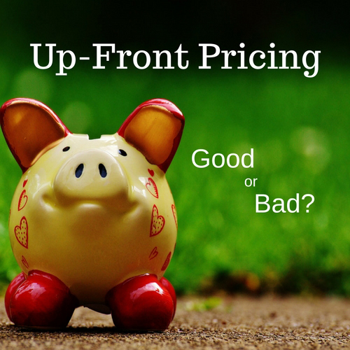 Up Front Pricing: Good Or Bad?
