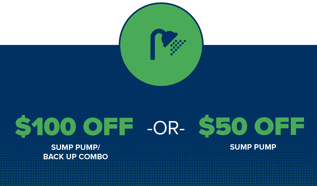 Save $100 on a sump pump backup combo or $50 on a sump pump